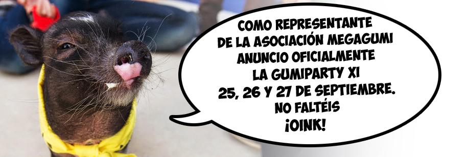 Fecha oficial de la Gumiparty XI