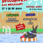 TALENTO AL DESCUBIERTO CON MEGAGUMI: TARDE DE VIDEOJUEGOS MIERCOLES 17 Y TARDE DE JUEGOS DE MESA Y MAGIC JUEVES 18 DE JULIO